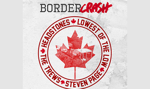 Headstones, The Trews, Lowest of the Low & Steven Page