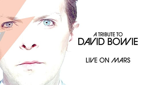 Live on Mars: A Tribute to David Bowie